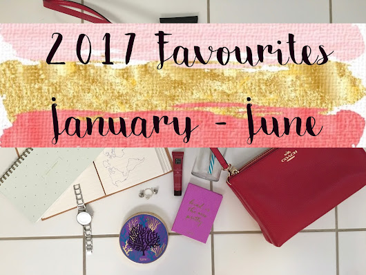 2017 Favourites – January to June