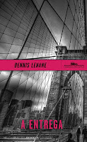 A entrega, Denis Lehane