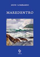 """Giusi Lombardo, """"Maredentro"""" (Ed. Thule)"""