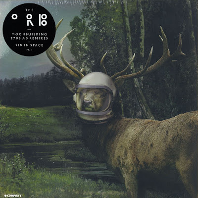 The Orb – Moonbuilding 2703 AD Remixes/Sin In Space Pt. 1