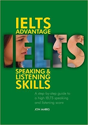 IELTS Advantage: Speaking & Listening Skills - Jon Marks