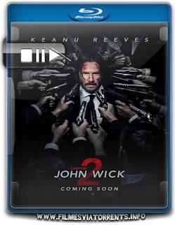 John Wick: Um Novo Dia Para Matar Torrent - WEB-DL 1080p Legendado