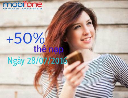Mobifone khuyến mãi 50% giá trị thẻ nạp ngày 28-07