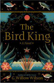 https://www.goodreads.com/book/show/40642333-the-bird-king?ac=1&from_search=true