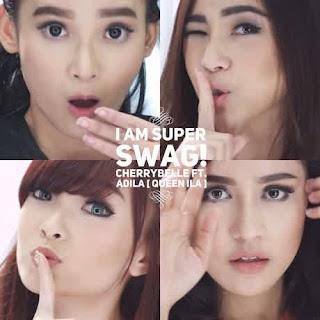 Lirik : Cherrybelle Ft. Adila - I am Super Swag