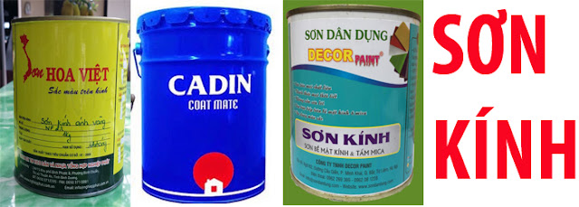 sơn lên kính như: Sơn kính Hoa Việt, Sơn Cadin, Decor paint...