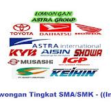 Info Loker New ASTRA GROUP Indonesia Tingkat SMA/SMK Bulan Ini 2020