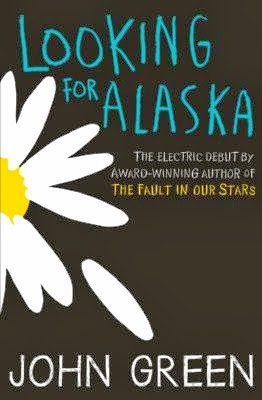 Looking For Alaska an amazing book by John Green