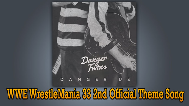"WWE WrestleMania 33 (2017) 2nd Official Theme Music ""Like A Champion"" by Danger Twins, WWE announced that ""Like A Champion"" by Danger Twins is the 2nd official theme song of WrestleMania 33 (2017). itunes download, mp3 download."