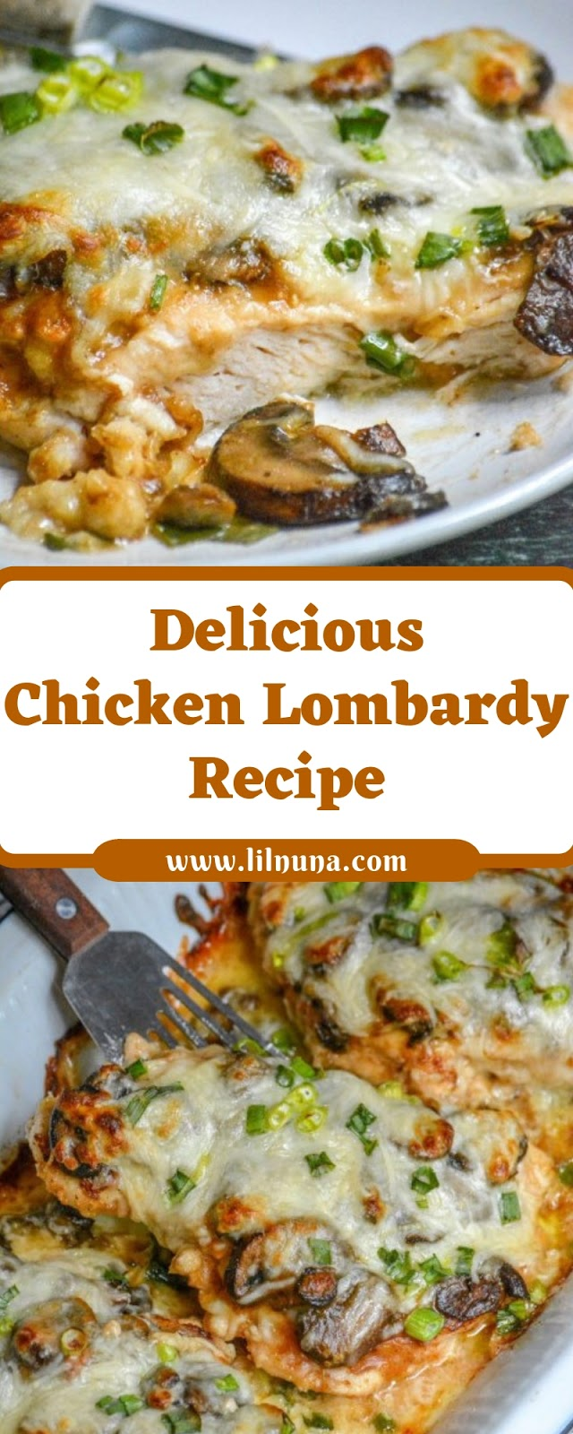Delicious Chicken Lombardy Recipe