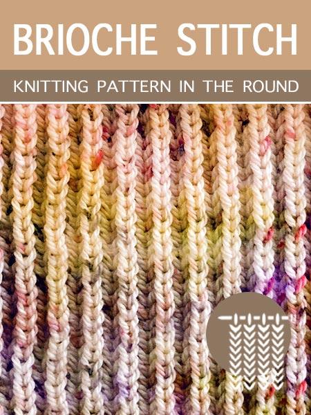 Hand Knitting Stitches - Brioche in the round