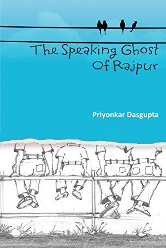 Book Review : The Speaking Ghost of Rajpur - Priyonkar Dasgupta