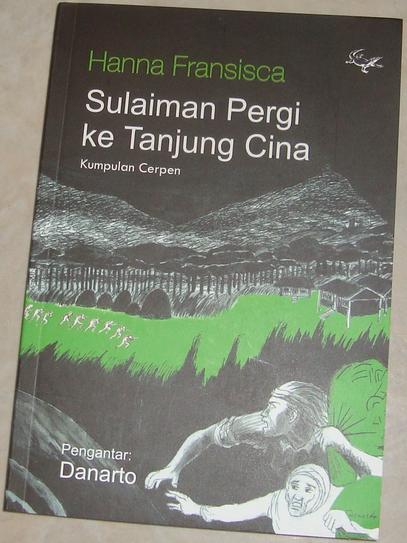 Cerpen Sulaiman Pergi Ke Tanjung Cina Karya Hanna Fransisca