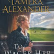 "Book Review: ""To Wager Her Heart"""