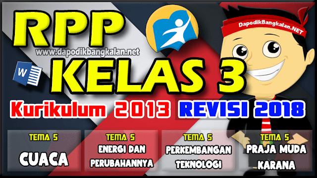 RPP Kelas 3 Kurikulum 2013 Revisi 2018 Semester 2