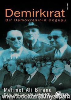 Bülent Çaplı, Mehmet Ali Birand, Can Dündar - Demirkırat - Bir Demokrasinin Doğuşu