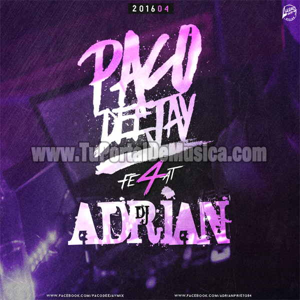 Paco DeeJay Ft. Dj Adrian Vol. 4 (2016)