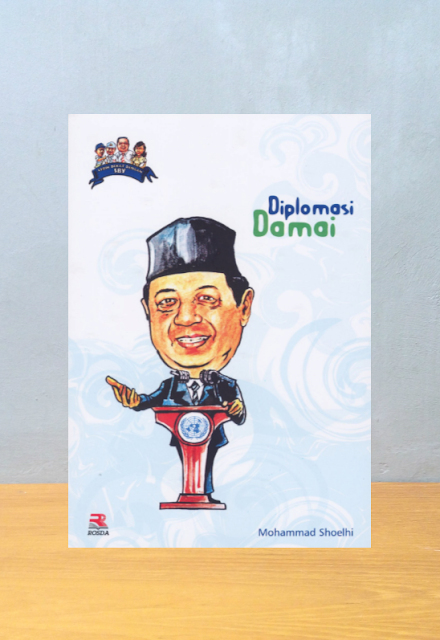 SBY DIPLOMASI DAMAI, Mohammad Shoelhi