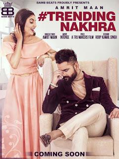 Trending Nakhra Lyrics – Amrit Maan Song