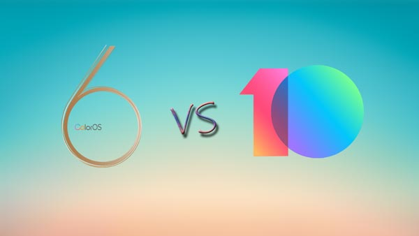 COLOROS 6 VS MIUI 10 COMPARISON, WHICH IS BETTER USER INTERFACE
