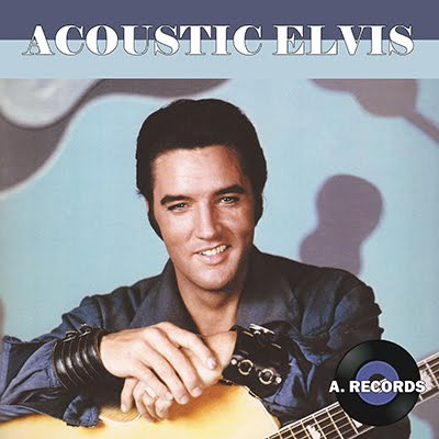 Acoustic Elvis (February 2019)