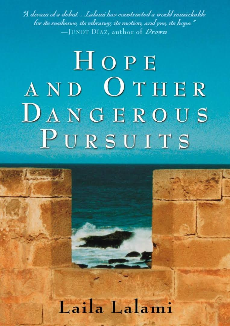 an analysis of hope and the other dangerous pursuits by laila lalami Laila lalami's hope and other dangerous pursuits profiles the lives of four very  different individuals, all bound for spain as illegal immigrants under the cover.