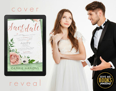 Cover Reveal SAVE THE DATE by Carrie Aarons