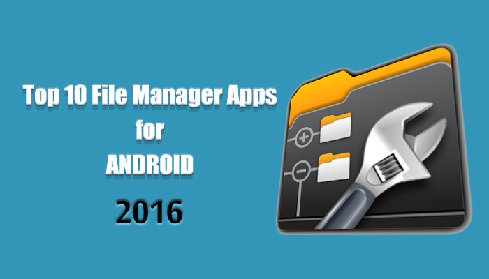 top android application manager 2016