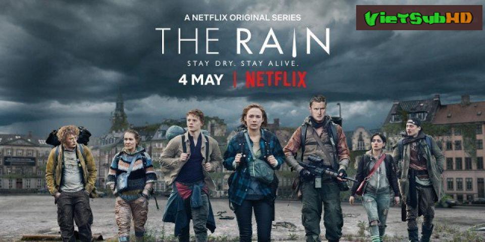 Phim Hậu Tận Thế Tập 1 VietSub HD | The Rain 2018