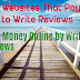 Best Websites That Pays You to Write Reviews