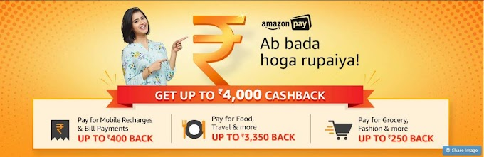 Amazon Pay Balance Offers - Get Up To Rs.4000 Cashback on Mobile Recharge,Bill Payments,Load Cash In To Amazon pay Balance