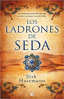 Los ladrones de seda- Dirk Husemann