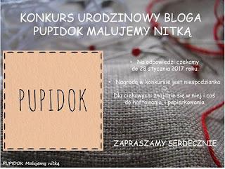 http://pupidokmalujemynitka.blogspot.com/2016/12/konkurs-urodzinowy-bloga-pupidok.html