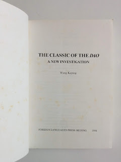 The Classic of the Dao - A New Investigation