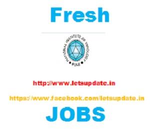 Recruitment of various posts in National Institute of Virology,recruitment of Technician, Technical Officer, Scientist , letsupdate, get jobs, naukri, jobalerts