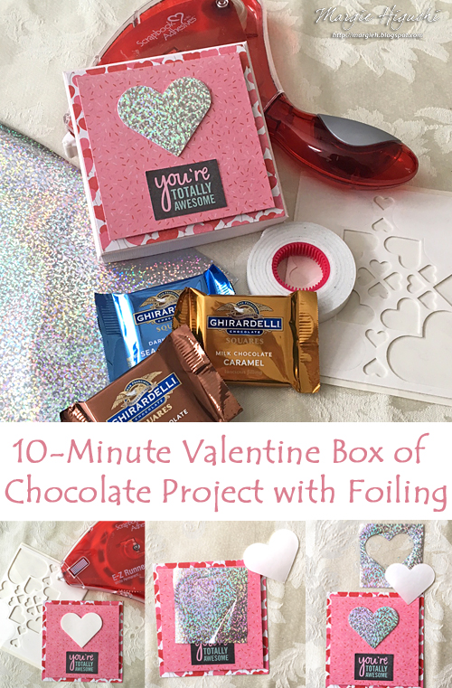 You're Awesome Valentine Chocolate Box by Margie Higuchi Pinterest