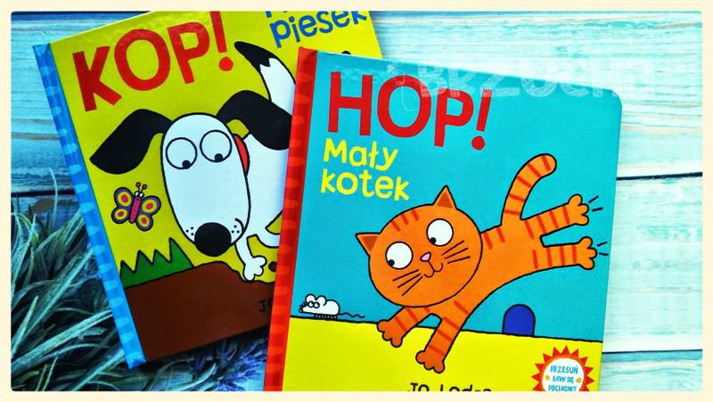 Interaktywne książki dla najmłodszych. HOP! Mały kotek i KOP! Mały piesek.