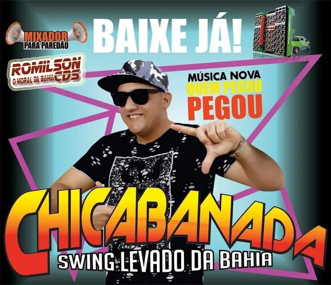 Chicabanada  swing levado da bahia