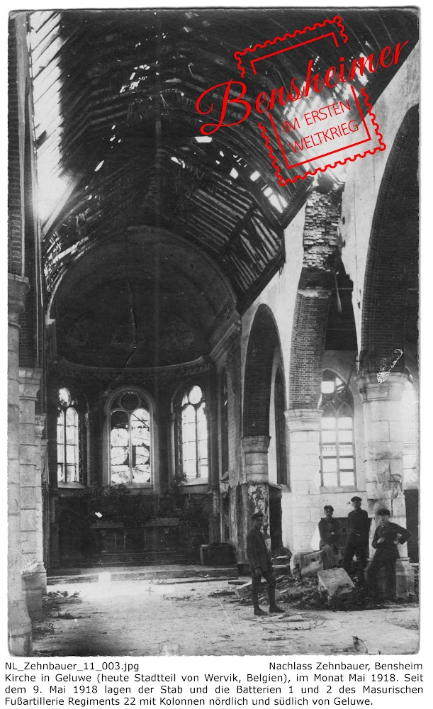 NL_Zehnbauer_11_003.jpg; Nachlass Zehnbauer, Bensheim; Kirche in Geluwe (heute Stadtteil von Wervik, Belgien), im Monat Mai 1918. Seit dem 9. Mai 1918 lagen der Stab und die Batterien 1 und 2 des Masurischen Fußartillerie Regiments 22 mit Kolonnen nördlich und südlich von Geluwe. Digitalisierung: Frank-Egon Stoll-Berberich 2017 ©.