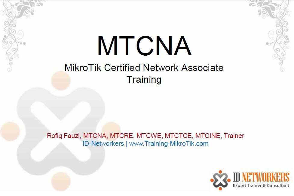Modul Mikrotik MTCNA IDN-Network - Inter Virtual