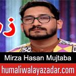 https://www.humaliwalyazadar.com/2019/03/mirza-hasan-mujtaba-manqabat-2019.html