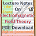 Lecture Notes on Electromagnetic Field Theory PDF Material Download
