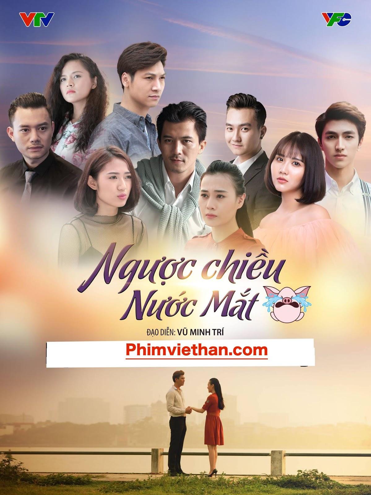 Xem Phim Ngược Chiều Nước Mắt 2017