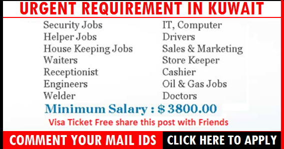 Latest Jobs in Kuwait Free Visa Ticket Apply Now | All Gulf