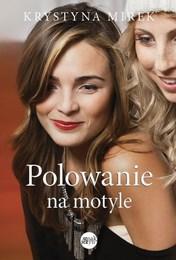 http://lubimyczytac.pl/ksiazka/149708/polowanie-na-motyle