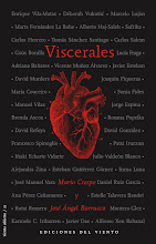 Viscerales. Literatura imprescindible para intentar salir de ésta.