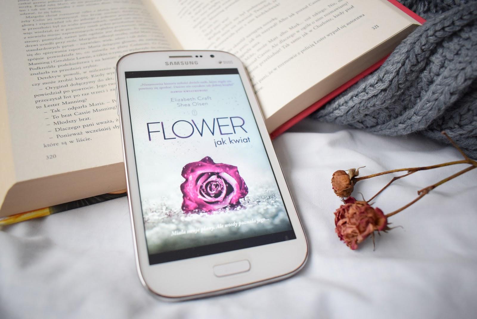 Elizabeth Craft, Shea Olsen, Flower. Jak kwiat