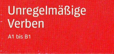 كتاب جديد من سلسلة deutsch Uben الأفعال الشاذة Unregelmäßige Verben