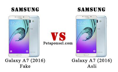 cara membedakan Samsung Galaxy A7 (2016) asli dan palsu