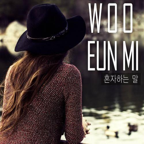 [Single] Woo Eun Mi – 혼자하는 말
